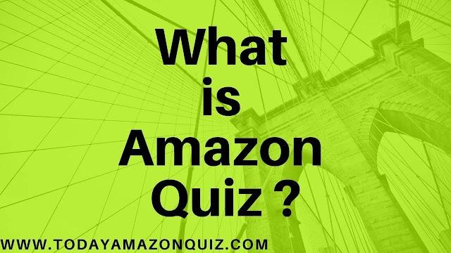 What is Amazon Quiz - Amazon Quiz genuine?