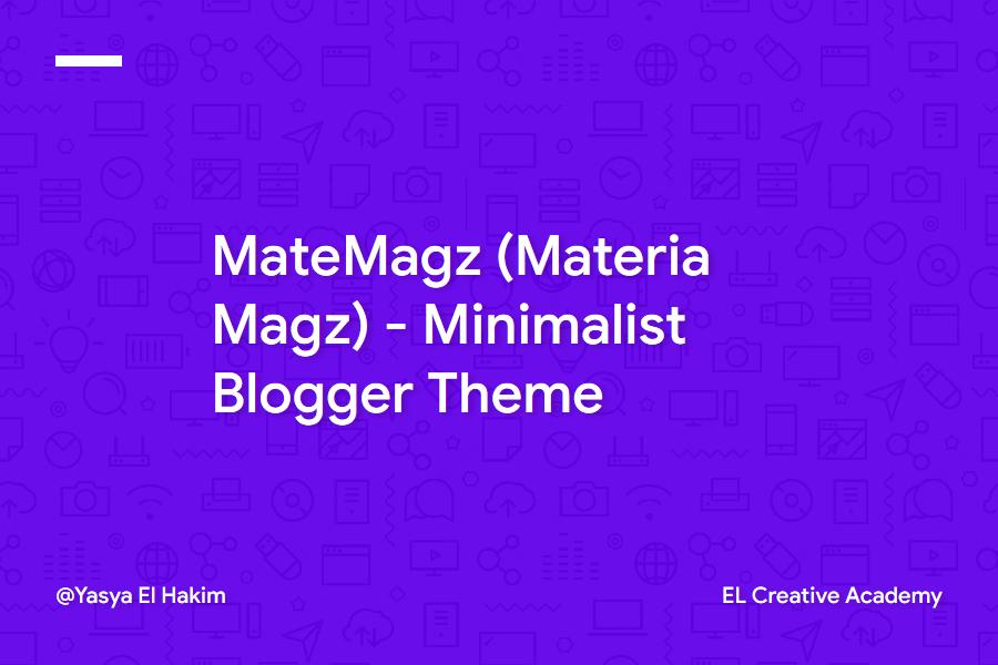MateMagz - Material Design Lightweight Blogger Template