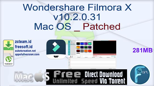 Wondershare Filmora X v10.2.0.31 Mac OS _ Patched