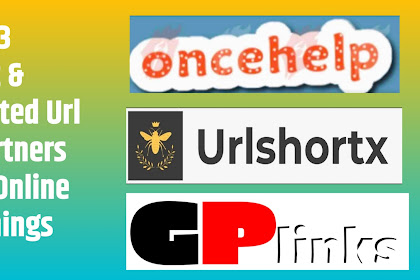 Top 3 Best and Trusted Url Shortner Sites For Online Earnings