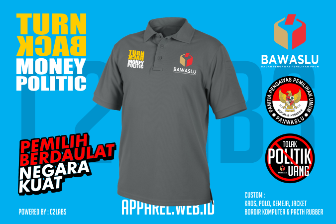 Bikin Custom Bawaslu Kaos, Polo, Kemeja, Jacket, Tas Bordir Komputer & Pacth Rubber