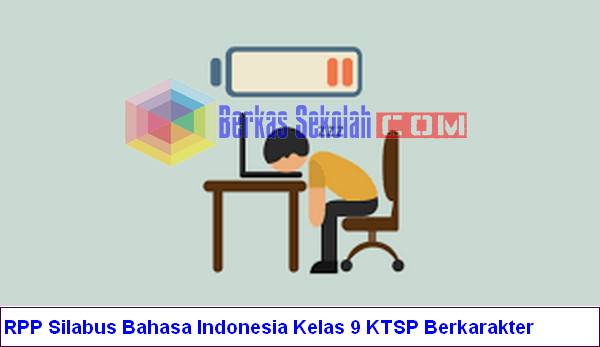 RPP Silabus Bahasa Indonesia Kelas 9 KTSP Berkarakter
