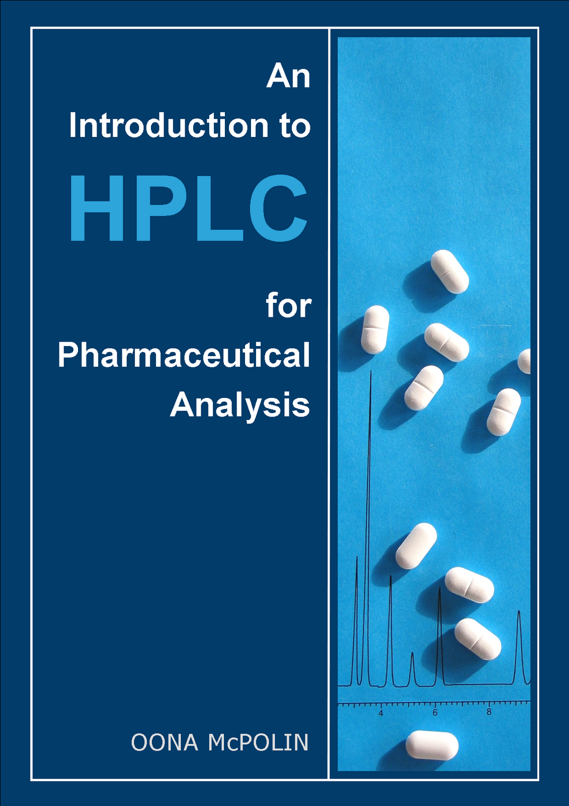 Book: An Introduction to HPLC for Pharmaceutical Analysis