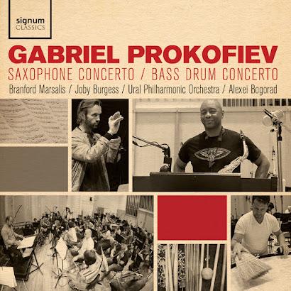 SIGCD584: Gabriel Prokofiev - Saxophone Concerto & Bass Drum Concerto
