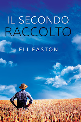 Cover Il Secondo Raccolto di Eli Easton Dreamspinner Press