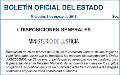 Resolución de 26 de febrero de 2016, de la Dirección General de los Registros y del Notariado, por la que se modifican los modelos establecidos en la Orden JUS/206/2009, de 28 de enero, por la que se aprueban nuevos modelos para la presentación en el Registro Mercantil de las cuentas anuales