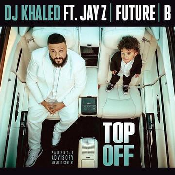[MUSIC] DJ khaled Ft Jay-Z, Future & Beyoncé - Top Off