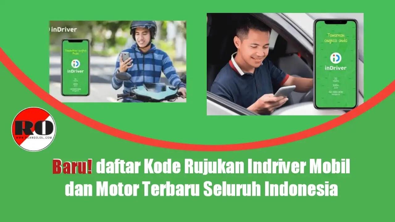 Baru! kode Rujukan Indriver Mobil dan Motor
