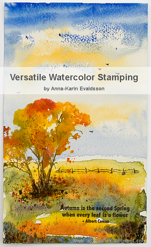 Layers of ink - Versatile Watercolor Stamping Class by Anna-Karin