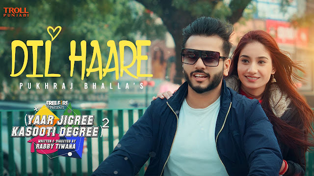 dil haare new punjabi song