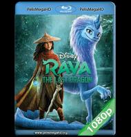 RAYA Y EL ÚLTIMO DRAGÓN (2021) 1080P HD MKV ESPAÑOL LATINO