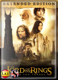 El Señor de los Anillos: Las Dos Torres (2002) EXTENDED HD 720P LATINO/INGLES