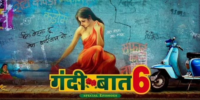 Gandi Baat season 6 Full Episodes Online Watching