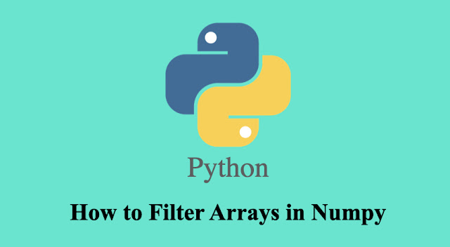 How to filter arrays in NumPy