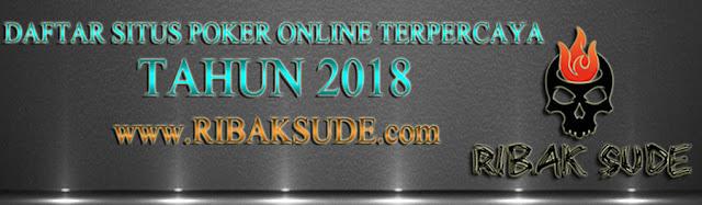 Daftar Situs Poker Online Terpercaya Indonesia 2018