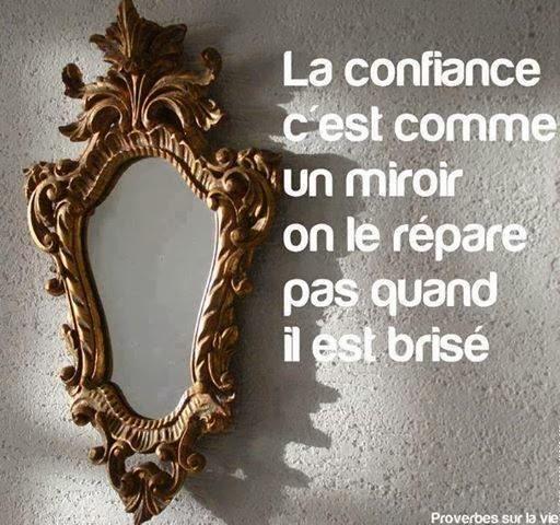Citations option bonheur la confiance bris e ne se r pare for Comme dans un miroir