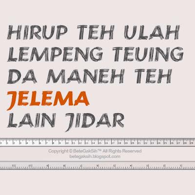 Gratis! Download PP Lucu Bahasa Sunda - Bete Gak Sih