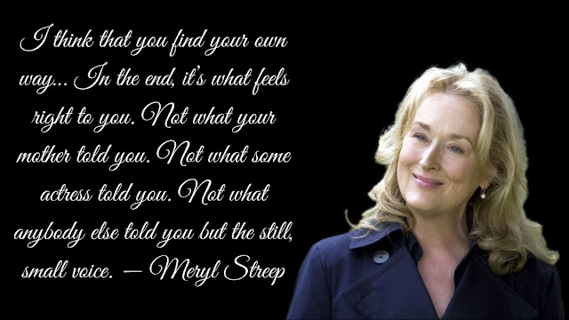 Motivational Meryl Streep Quotes