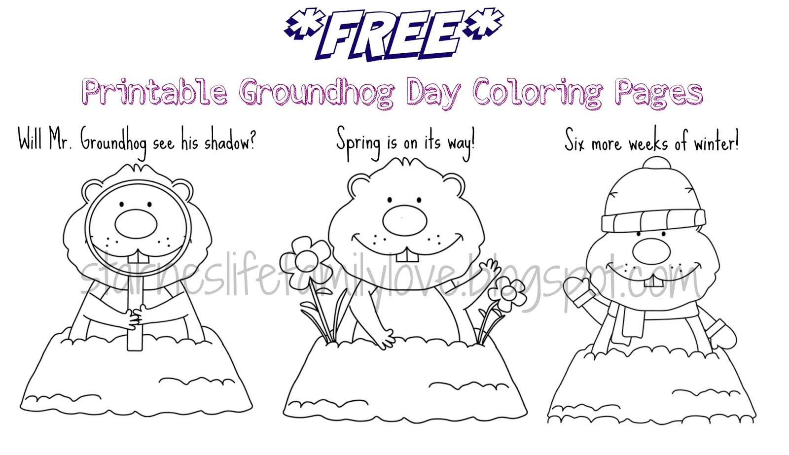 Life Family Love Groundhog Day Fun Plus Free Printables