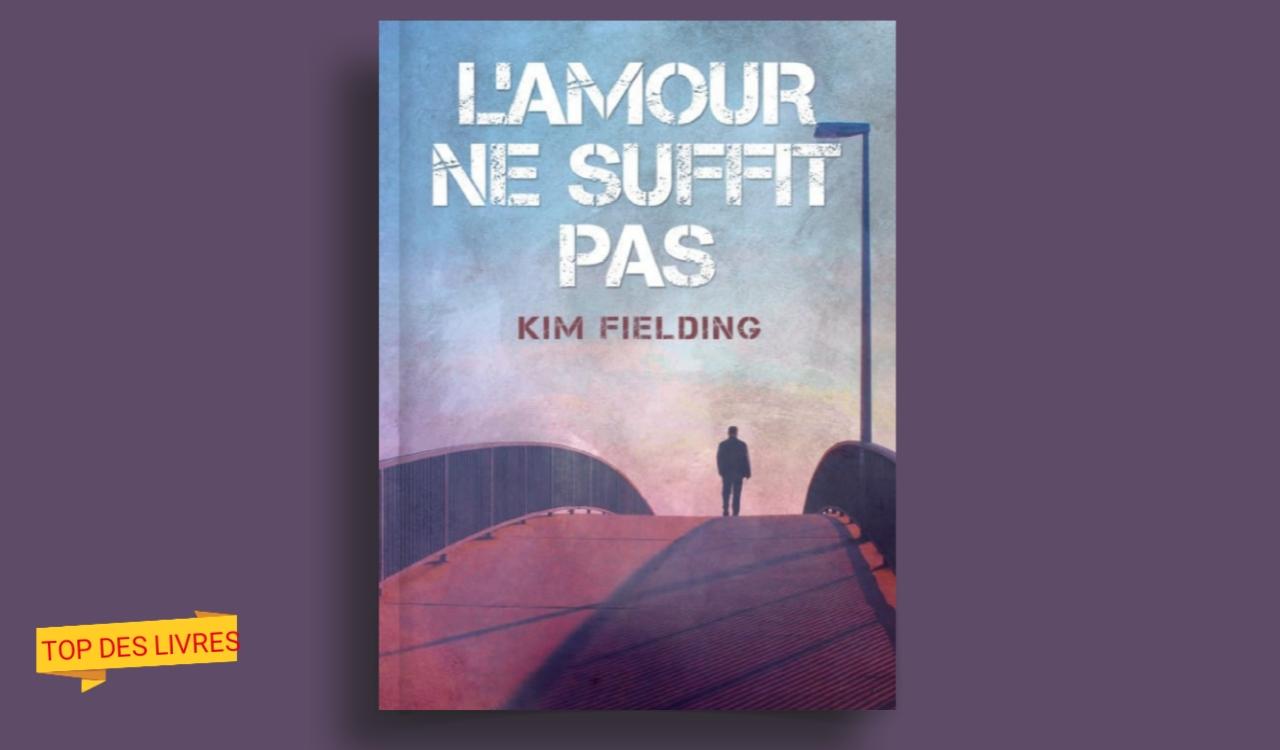 Télécharger : L'amour ne suffit pas de Kim Fielding en pdf