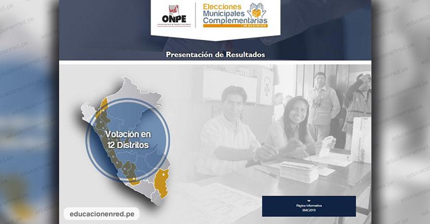 ONPE: Resultados Elecciones Municipales Complementarias (7 Julio 2019) www.onpe.gob.pe