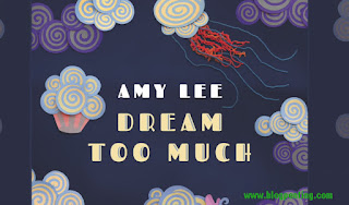AMY LEE - Dream Too Much (Lyrics Official)