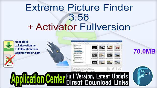 Extreme Picture Finder 3.56 + Activator Fullversion