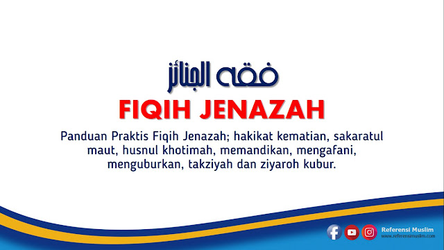 Download Fiqih Jenazah Praktis Plus 3 Video Aplikatif