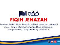 Download Fiqih Jenazah Praktis Plus 3 Video Aplikatif