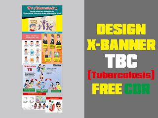 Design X-Banner TBC (Tuberkulosis) Free CDR Format
