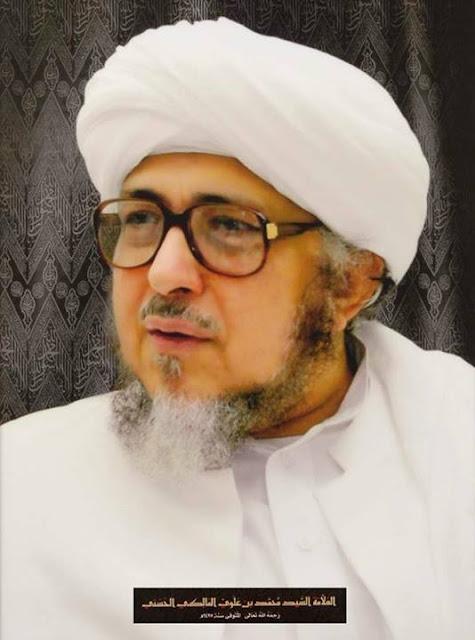 Abuya Sayyid Muhammad ibn Alawi AlMaliki AlHasani