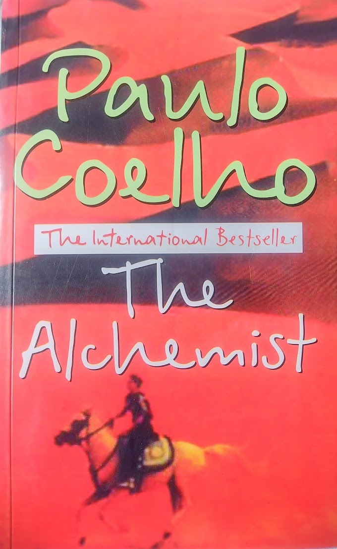 A Book Review Of The Alchemist by Paulo Coelho: Success Story You'll Surely Want To Know