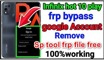 infinix hot 10 play x688b frp file