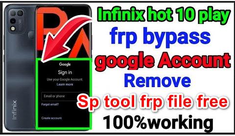 Infinix hot 10 play X688B frp unlock Using Sp Tool 2021