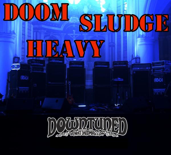 'Doom-Sludge Zone' on Downtuned Radio