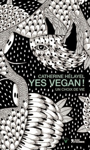 Yes Vegan ! livre de Catherine Hélayel