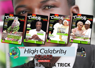 Qudari Olowolagba: High Celebrity Squard Magazine Hits News Stands