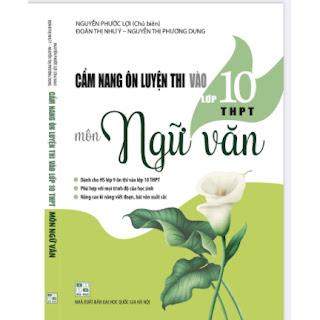 Cẩm nang ôn luyện thi vào 10 môn ngữ văn ebook PDF EPUB AWZ3 PRC MOBI