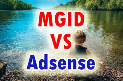 MGID Disandingkan Dengan Google Adsense