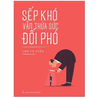 Sếp Khó Vẫn Thừa Sức Đối Phó ebook PDF-EPUB-AWZ3-PRC-MOBI