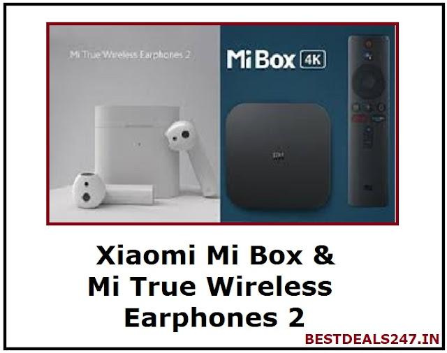 Xiaomi Mi Box & Mi True Wireless Earphones 2 Launched