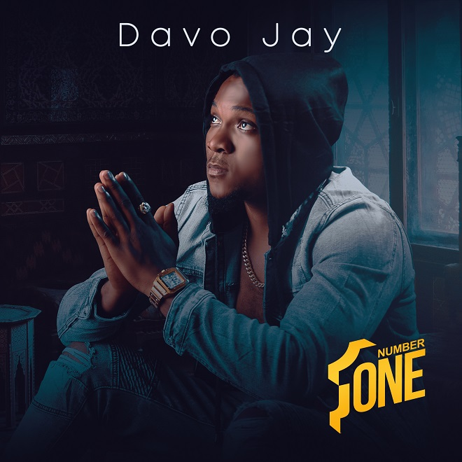 "Davo Jay – ""Number One"" #Arewapublisize"