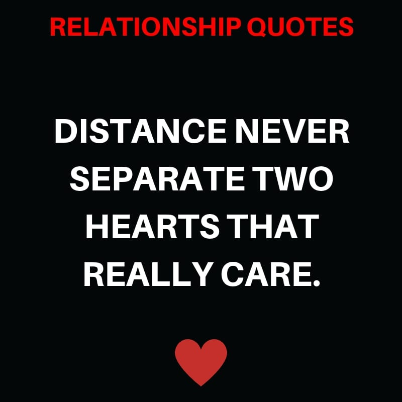 Distance Never separate two Hearts that Really Care.