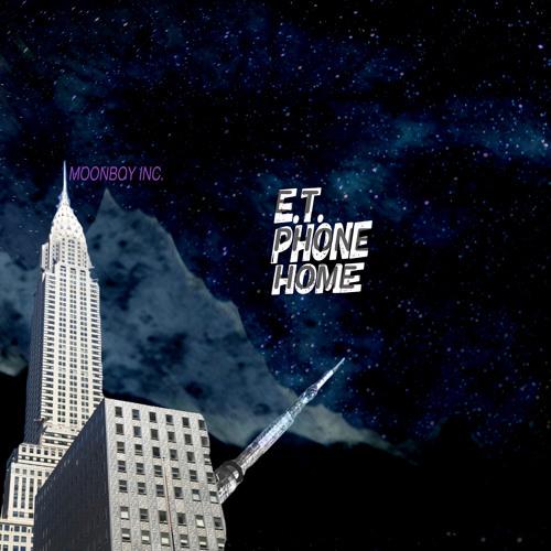 "Moonboy Inc. Drops New Single ""E.T. PHONE HOME"""