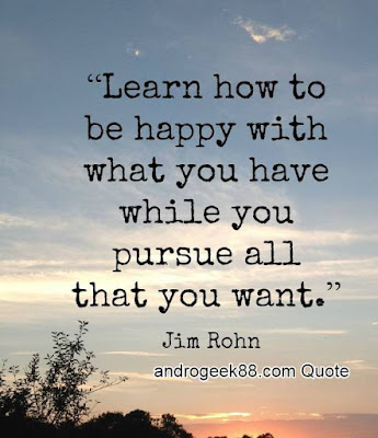 Learn how to be happy with what you have while you pursue all that you want