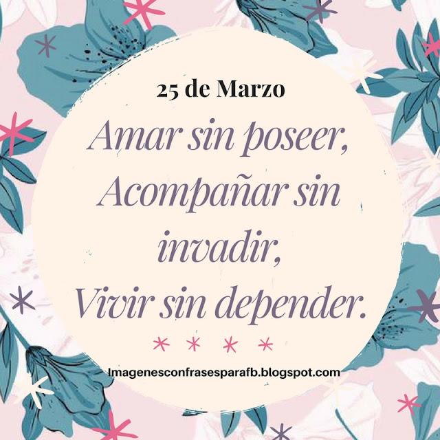 Frase del Día 25 de Marzo #Frasedeldia