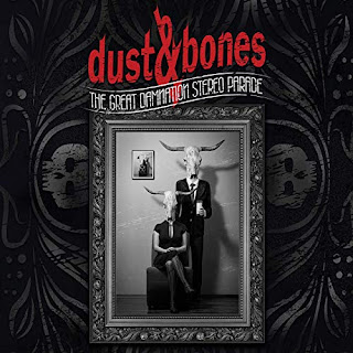 "Το βίντεο των Dust & Bones για το ""Get The World Sucker"" από το album ""The Great Damnation Stereo Parade"""