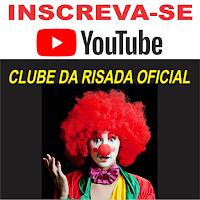 https://www.youtube.com/c/ClubeDaRisada