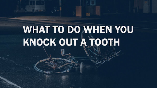 what to do when you knock out a tooth