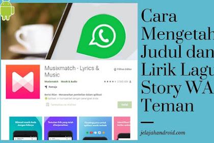 Cara Mengetahui Judul dan Lirik Lagu Story WA dengan Musixmatch